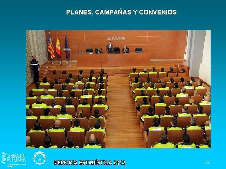 PLANES, CAMPAÑAS Y CONVENIOS 15