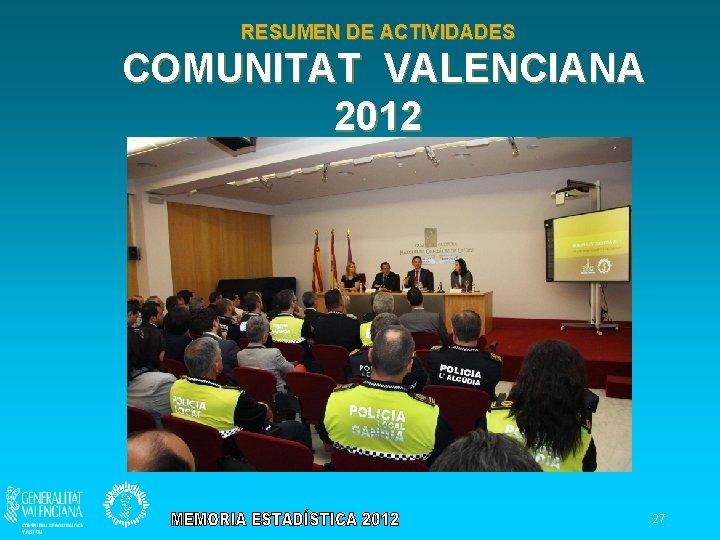 RESUMEN DE ACTIVIDADES COMUNITAT VALENCIANA 2012 27