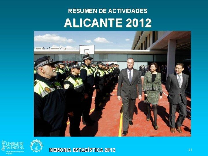 RESUMEN DE ACTIVIDADES ALICANTE 2012 41