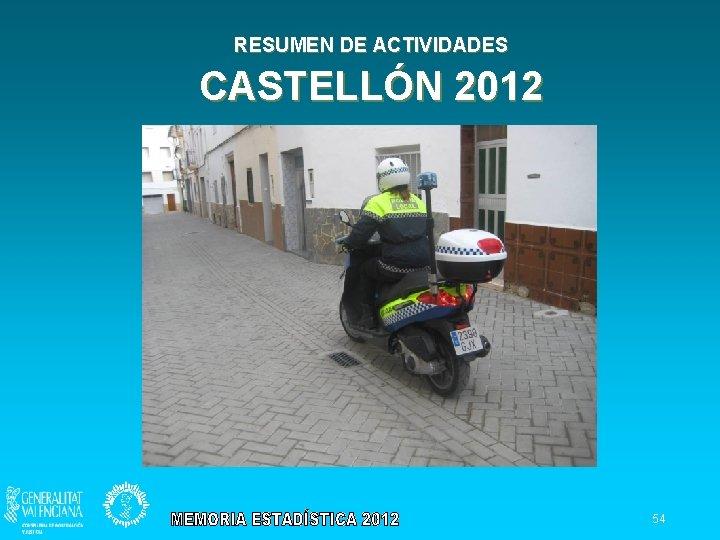 RESUMEN DE ACTIVIDADES CASTELLÓN 2012 54