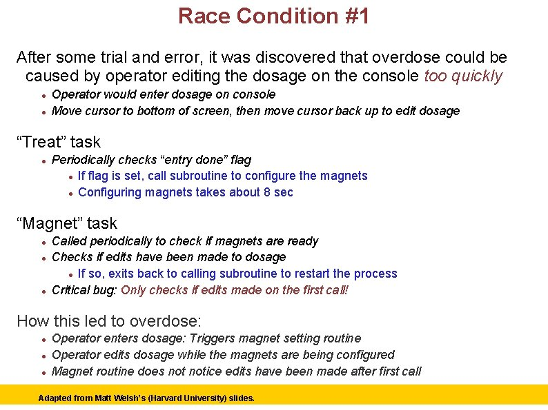 Race Condition #1 After some trial and error, it was discovered that overdose could