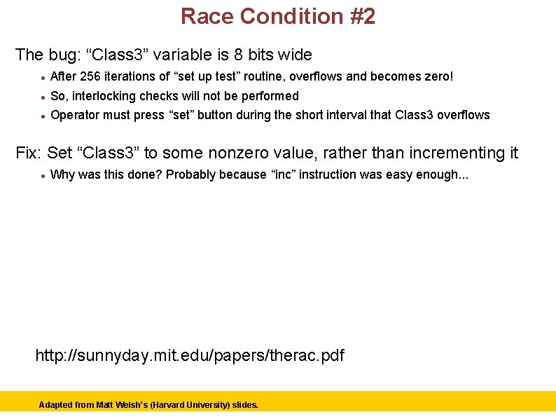 """Race Condition #2 The bug: """"Class 3"""" variable is 8 bits wide After 256"""