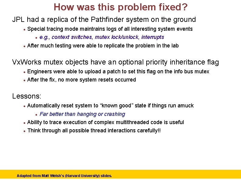 How was this problem fixed? JPL had a replica of the Pathfinder system on
