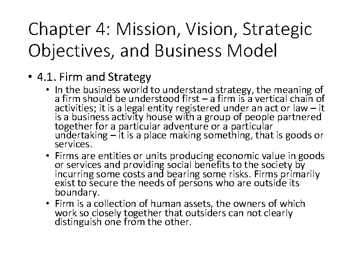 Chapter 4: Mission, Vision, Strategic Objectives, and Business Model • 4. 1. Firm and