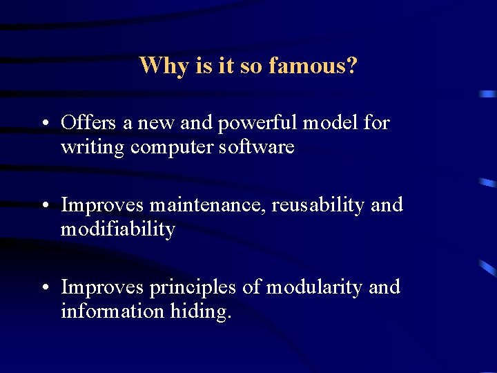 Why is it so famous? • Offers a new and powerful model for writing