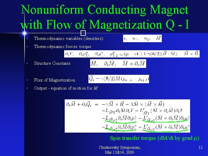 Nonuniform Conducting Magnet with Flow of Magnetization Q - I � • Thermodynamic variables