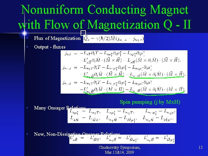 Nonuniform Conducting Magnet with Flow of Magnetization Q - II � • Flux of