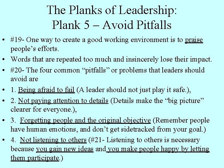 The Planks of Leadership: Plank 5 – Avoid Pitfalls • #19 - One way