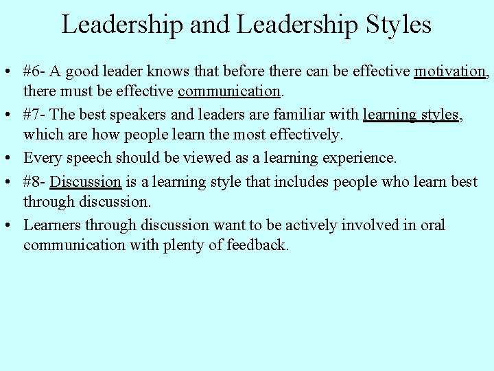 Leadership and Leadership Styles • #6 - A good leader knows that before there
