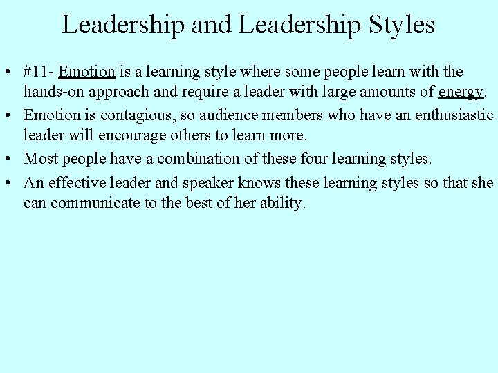 Leadership and Leadership Styles • #11 - Emotion is a learning style where some