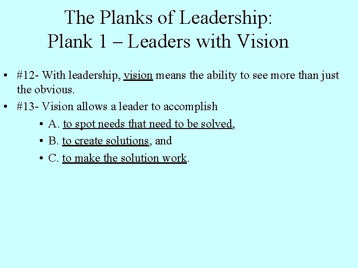 The Planks of Leadership: Plank 1 – Leaders with Vision • #12 - With