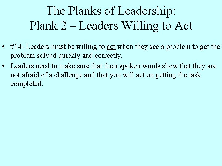 The Planks of Leadership: Plank 2 – Leaders Willing to Act • #14 -