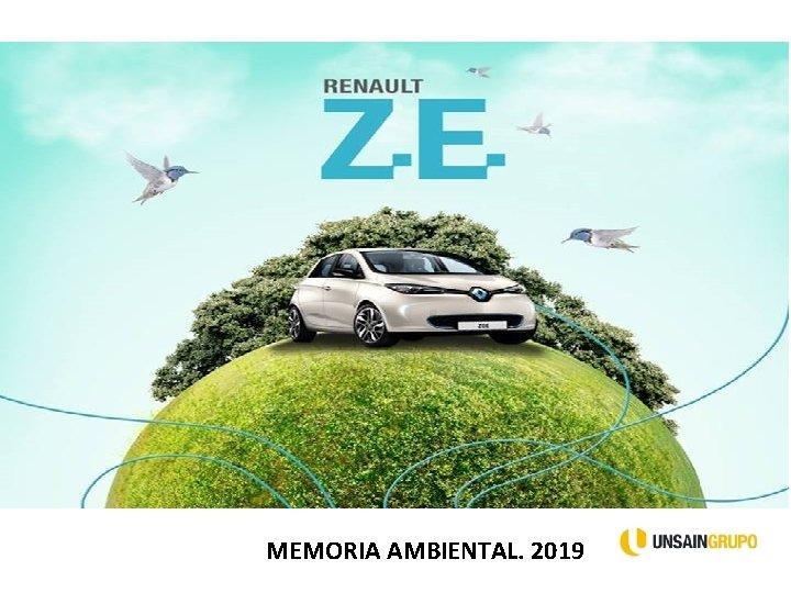 MEMORIA AMBIENTAL. 2019
