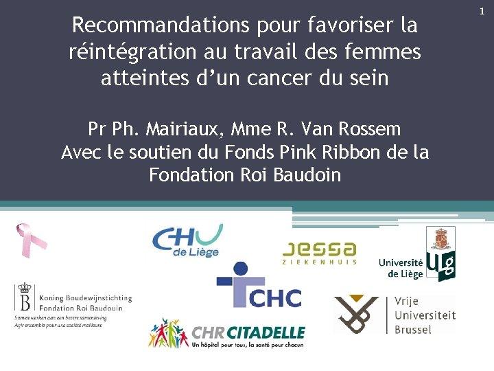 Recommandations pour favoriser la réintégration au travail des femmes atteintes d'un cancer du sein