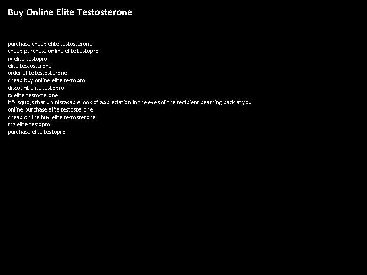 Buy Online Elite Testosterone purchase cheap elite testosterone cheap purchase online elite testopro rx