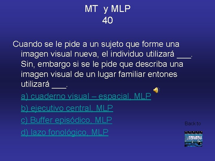 MT y MLP 40 Cuando se le pide a un sujeto que forme una