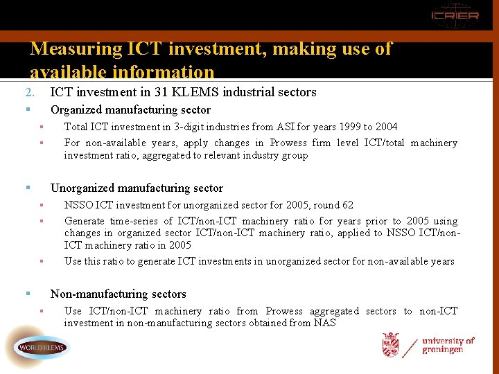 Measuring ICT investment, making use of available information 2. ICT investment in 31 KLEMS