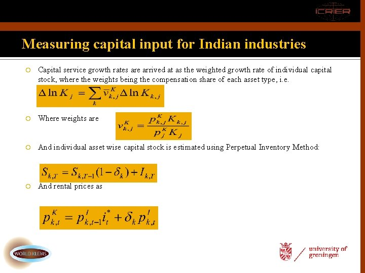 Measuring capital input for Indian industries Capital service growth rates are arrived at as