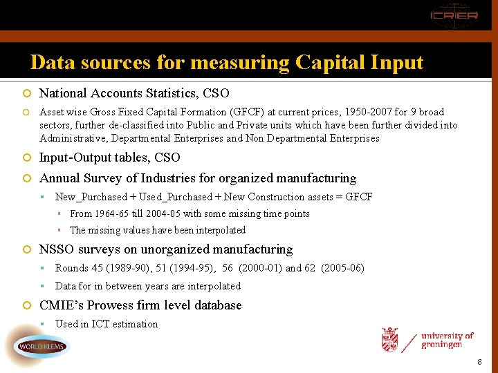 Data sources for measuring Capital Input National Accounts Statistics, CSO Asset wise Gross Fixed