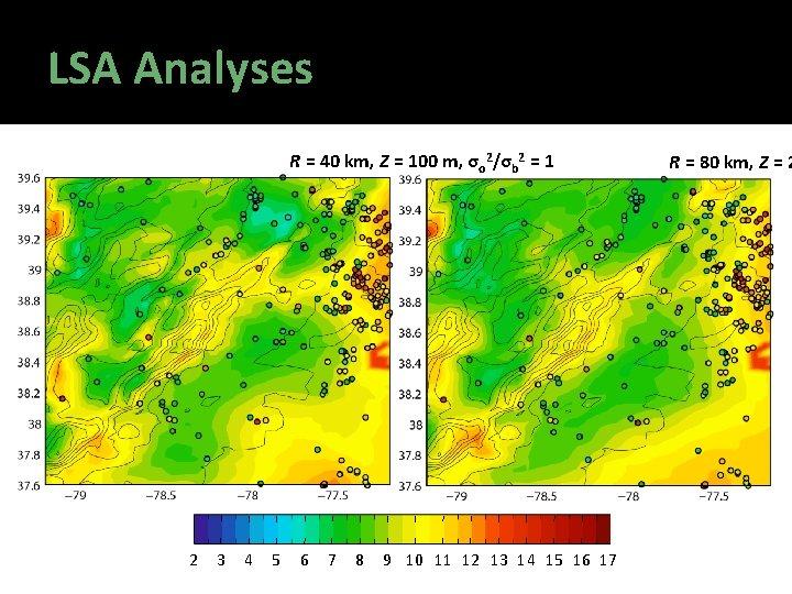 LSA Analyses R = 40 km, Z = 100 m, σo 2/σb 2 =