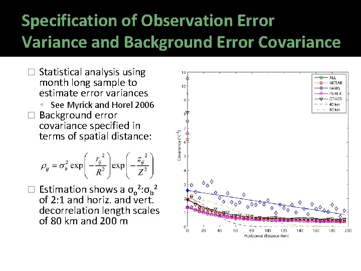 Specification of Observation Error Variance and Background Error Covariance � Statistical analysis using month