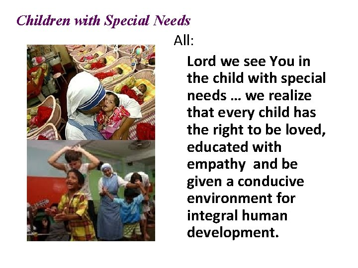 Children with Special Needs All: Lord we see You in the child with special