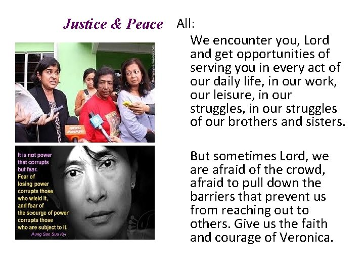 Justice & Peace All: We encounter you, Lord and get opportunities of serving you