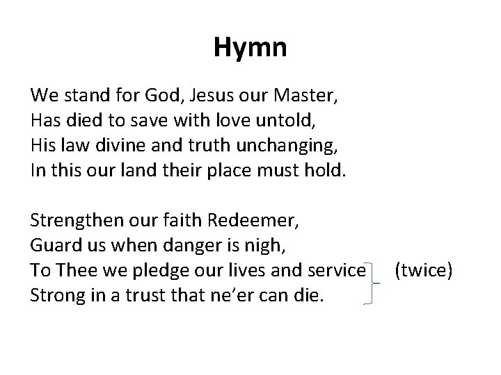 Hymn We stand for God, Jesus our Master, Has died to save with love