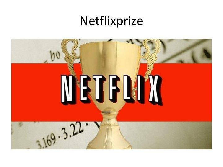 Netflixprize
