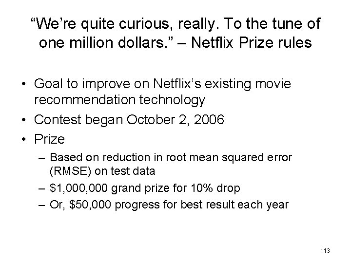 """""""We're quite curious, really. To the tune of one million dollars. """" – Netflix"""