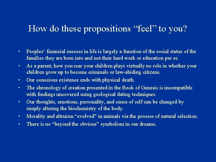 """How do these propositions """"feel"""" to you? • • Peoples' financial success in life"""