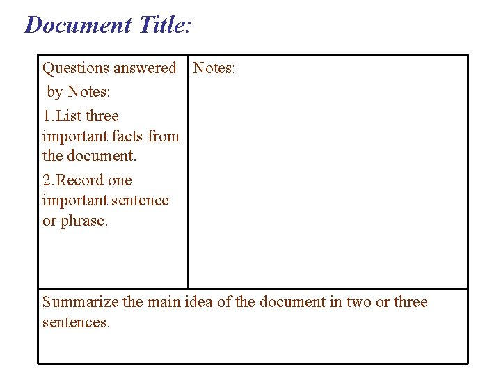 Document Title: Questions answered Notes: by Notes: 1. List three important facts from the