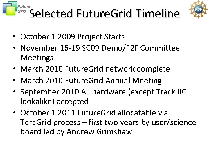 Future Grid Selected Future. Grid Timeline • October 1 2009 Project Starts • November