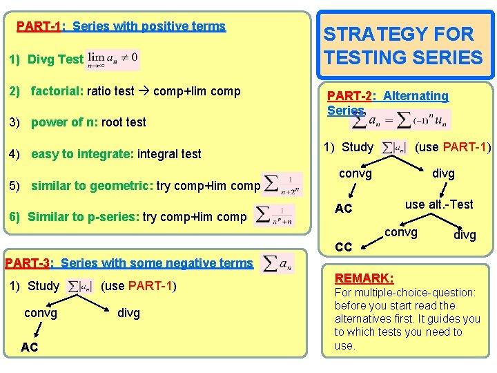 PART-1: Series with positive terms 1) Divg Test 2) factorial: ratio test comp+lim comp