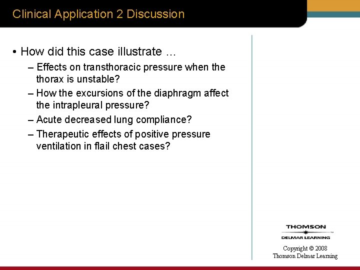 Clinical Application 2 Discussion • How did this case illustrate … – Effects on