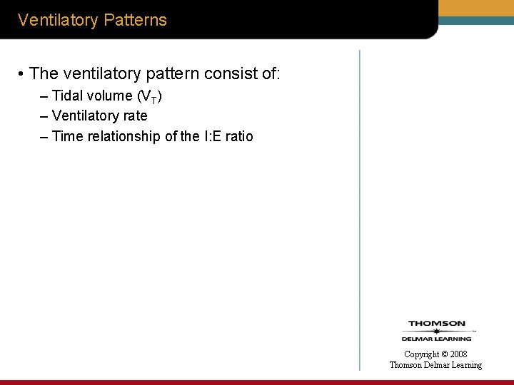 Ventilatory Patterns • The ventilatory pattern consist of: – Tidal volume (VT) – Ventilatory