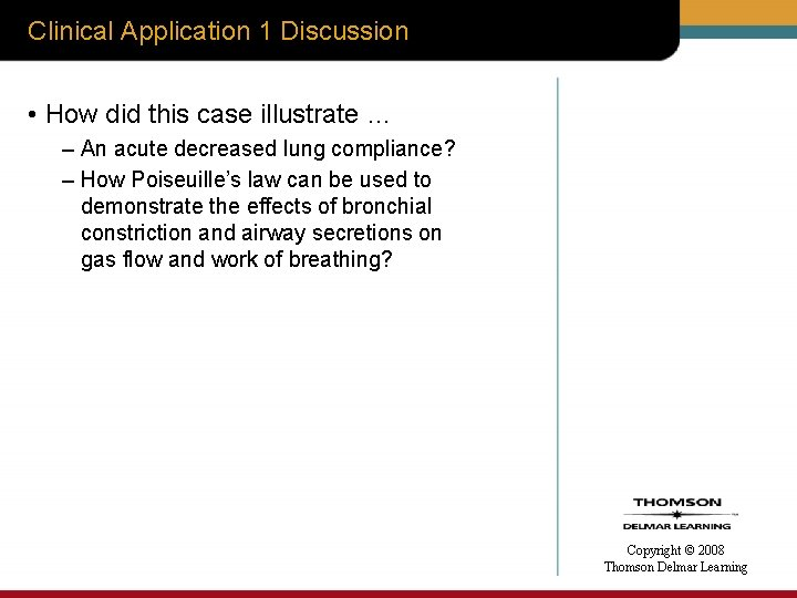 Clinical Application 1 Discussion • How did this case illustrate … – An acute