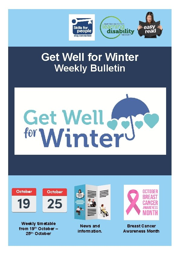 Get Well for Winter Weekly Bulletin Weekly timetable from 19 th October – 25