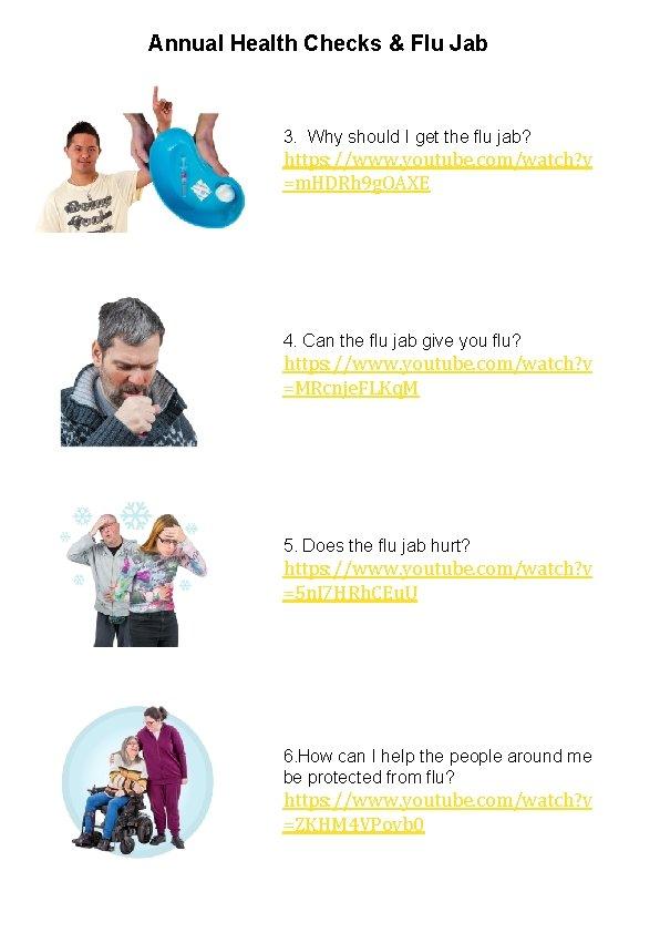 Annual Health Checks & Flu Jab 3. Why should I get the flu jab?