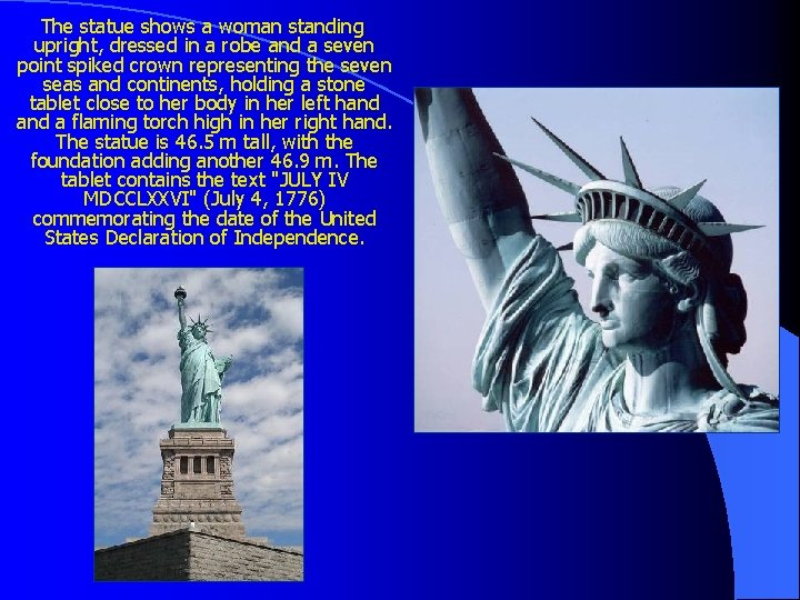The statue shows a woman standing upright, dressed in a robe and a
