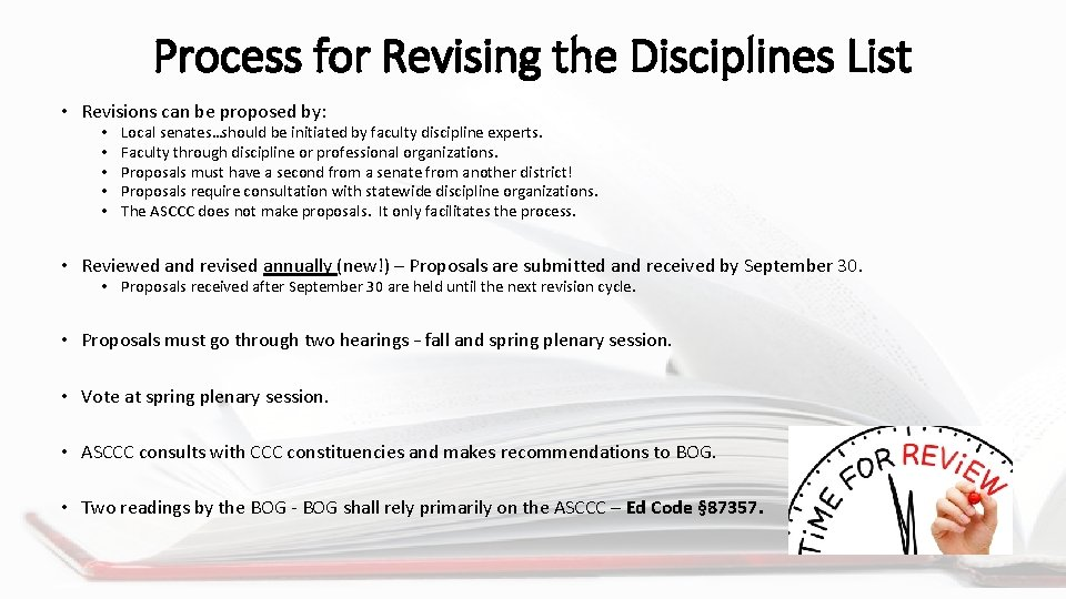 Process for Revising the Disciplines List • Revisions can be proposed by: • •