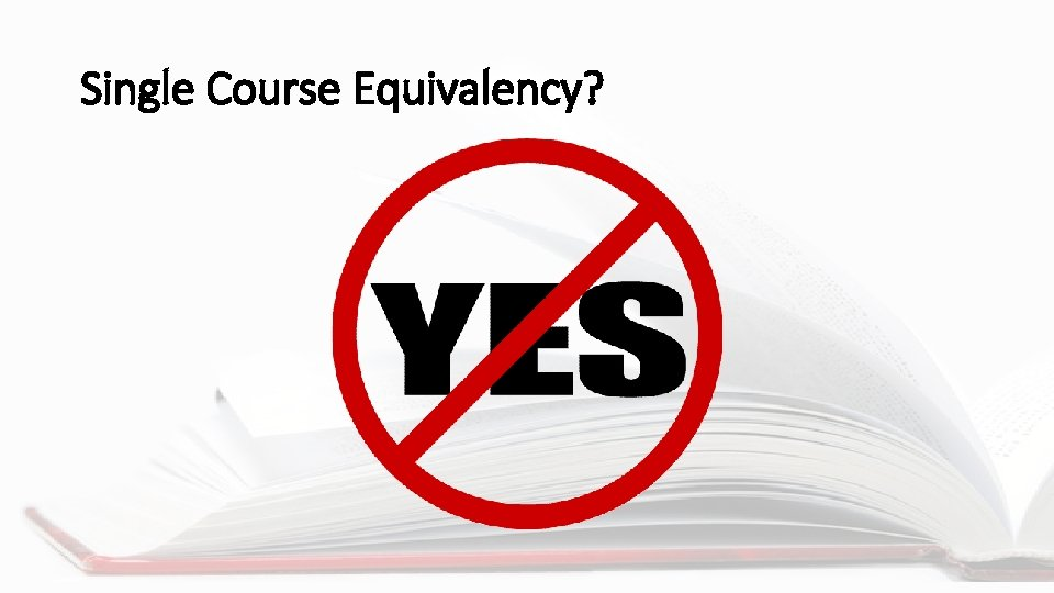 Single Course Equivalency?