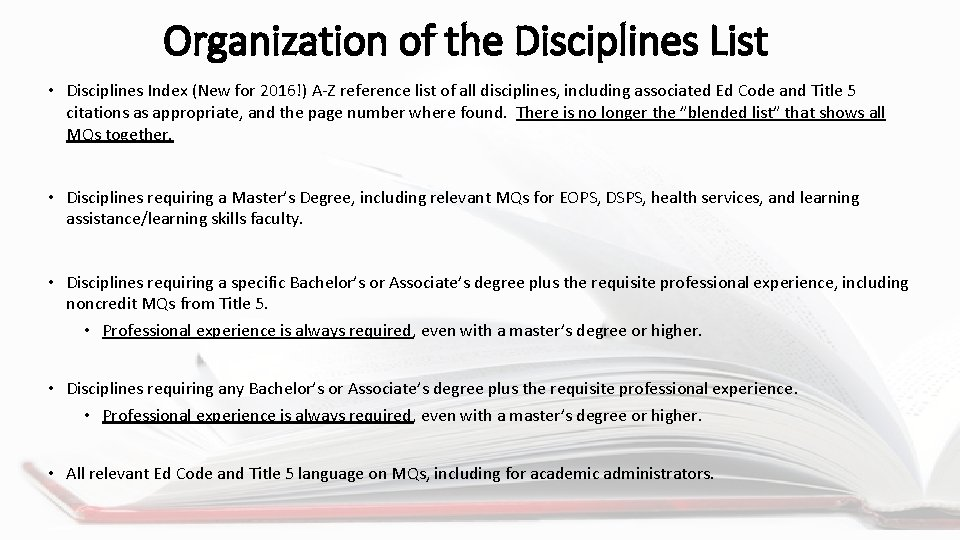 Organization of the Disciplines List • Disciplines Index (New for 2016!) A-Z reference list