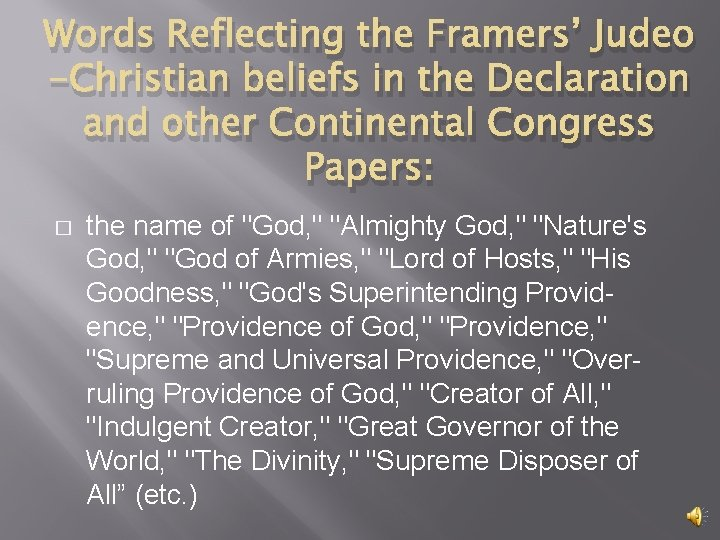 Words Reflecting the Framers' Judeo -Christian beliefs in the Declaration and other Continental Congress
