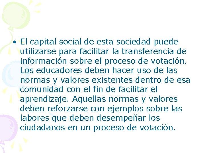 • El capital social de esta sociedad puede utilizarse para facilitar la transferencia