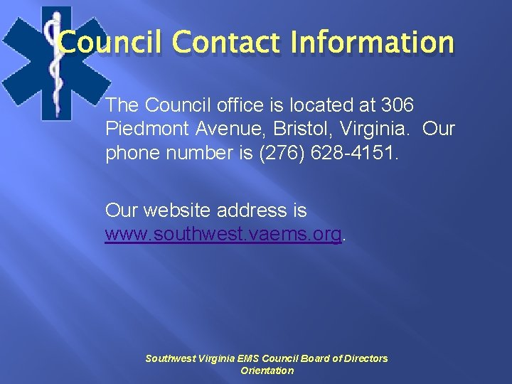 Council Contact Information The Council office is located at 306 Piedmont Avenue, Bristol, Virginia.