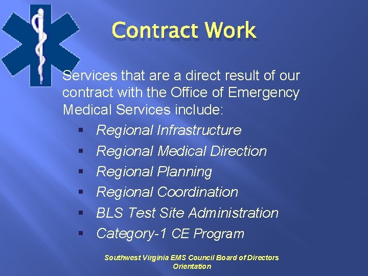 Contract Work Services that are a direct result of our contract with the Office
