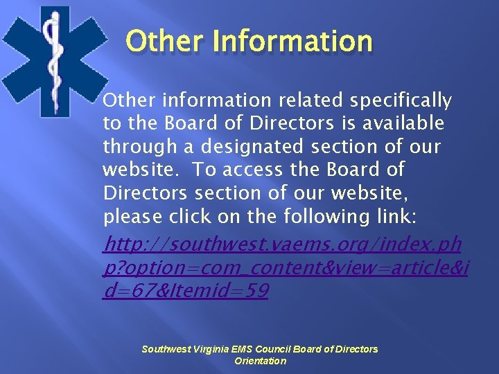 Other Information Other information related specifically to the Board of Directors is available through