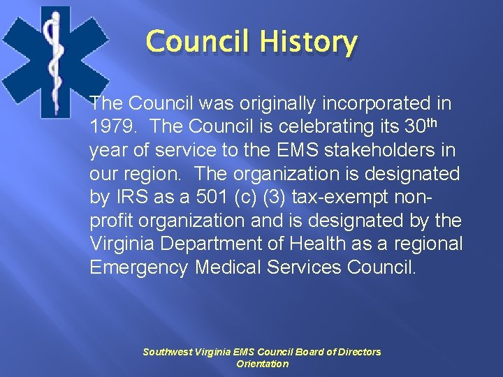 Council History The Council was originally incorporated in 1979. The Council is celebrating its