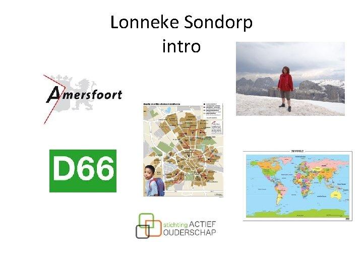 Lonneke Sondorp intro